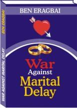 War Against Marital Delay